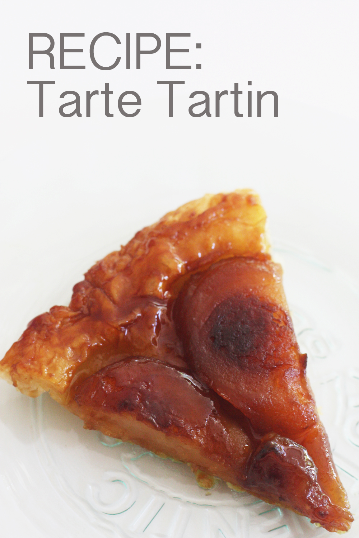 {RECIPE} Tarte Tartin -- Zesting up My Life (Part 2 ...