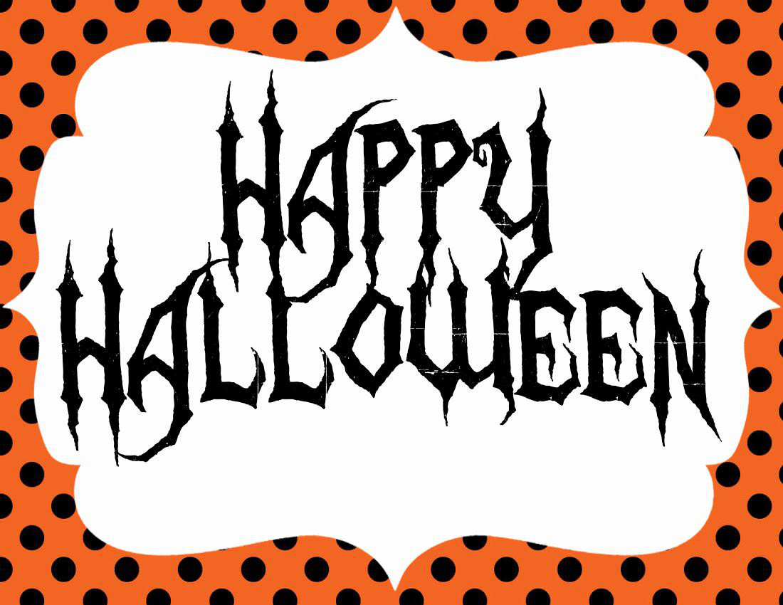 Exceptional image intended for happy halloween signs printable
