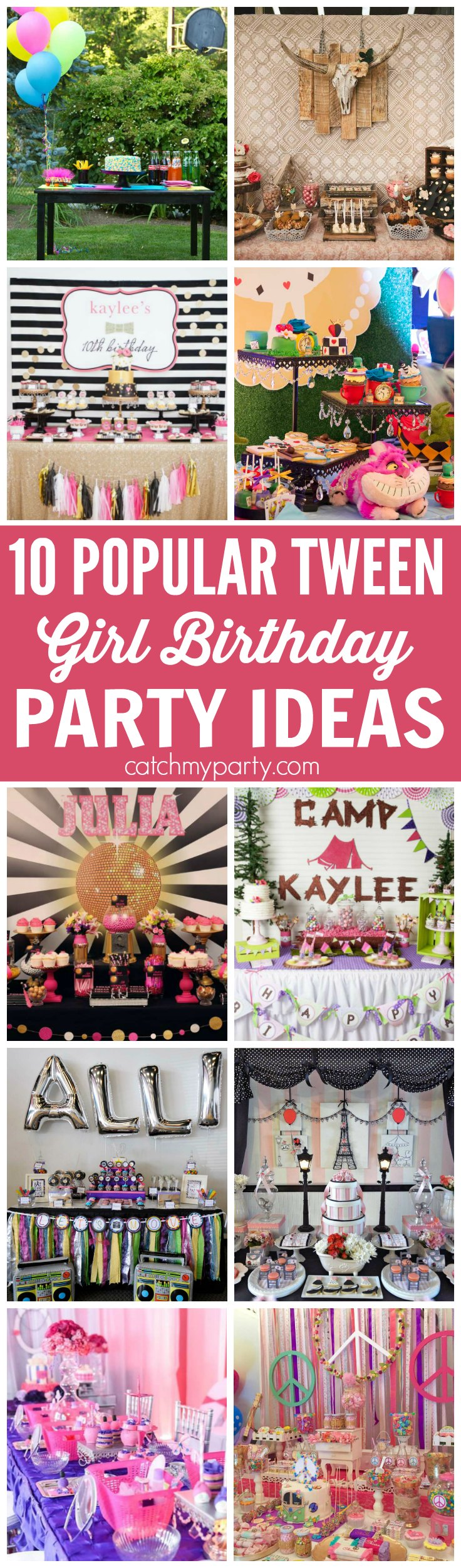 10 Popular Tween Girl Birthday Party Ideas Catch My Party